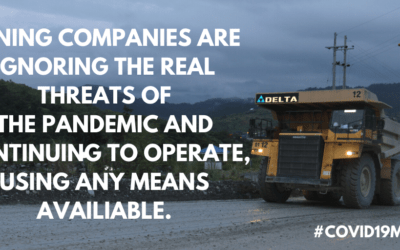 Global Solidarity with Communities, Indigenous Peoples and Workers at Risk from Mining Pandemic Profiteers